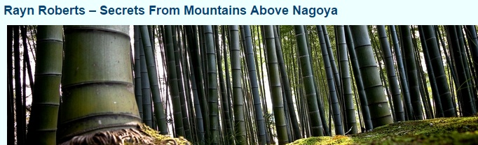 Rayn Roberts – Secrets From Mountains Above Nagoya